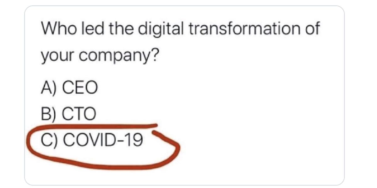 Digital Transformation during COVID-19